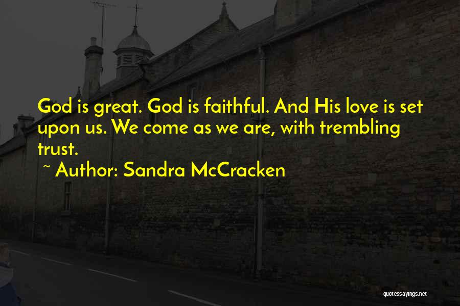 Trembling Quotes By Sandra McCracken