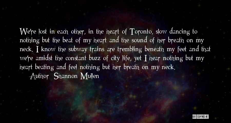 Trembling Quotes By Shannon Mullen