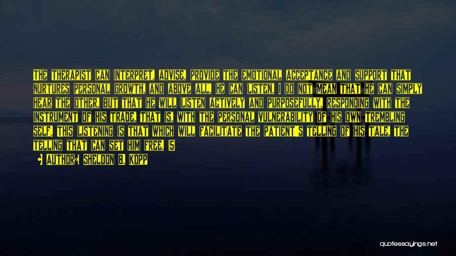 Trembling Quotes By Sheldon B. Kopp