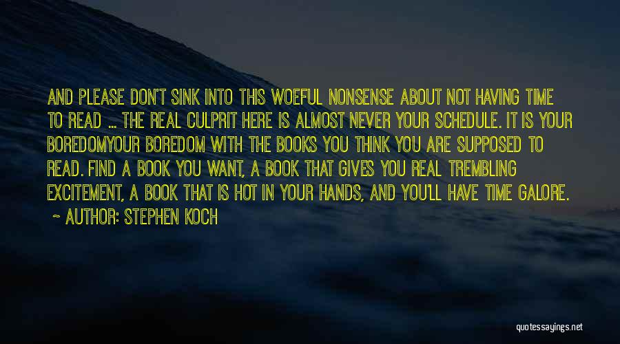 Trembling Quotes By Stephen Koch