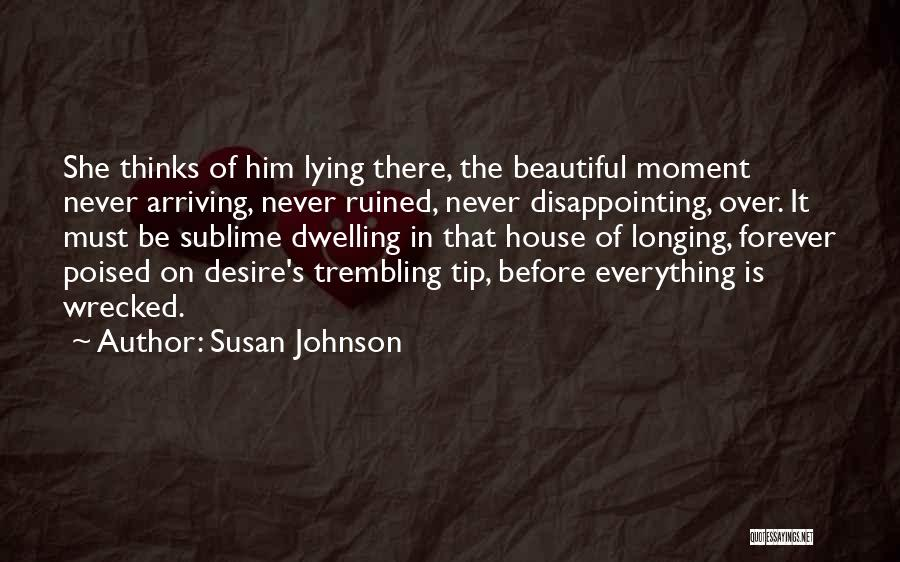 Trembling Quotes By Susan Johnson