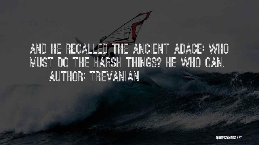Trevanian Quotes 1174224
