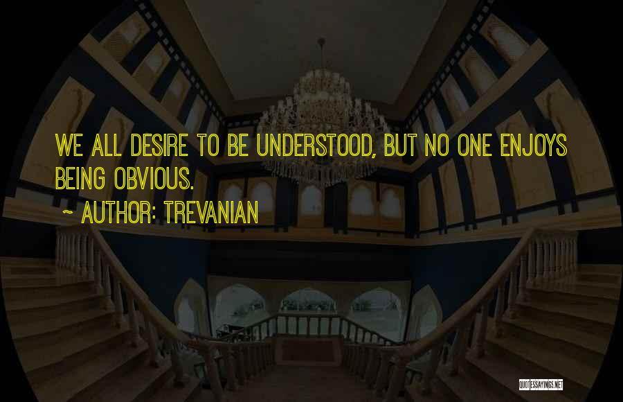 Trevanian Quotes 1289109