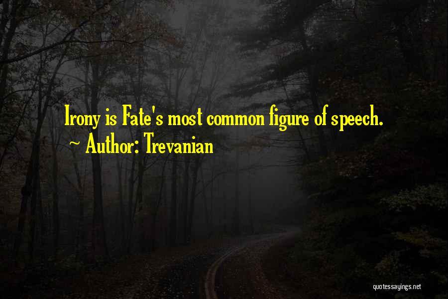Trevanian Quotes 1555541