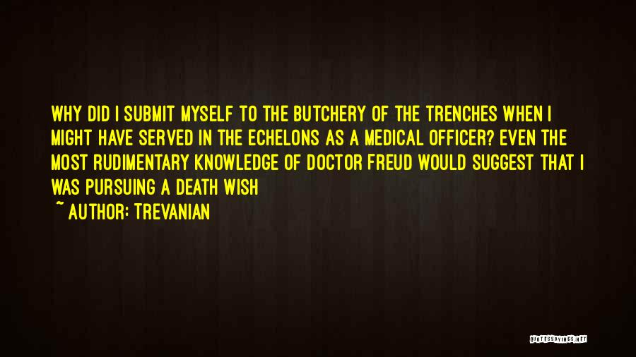 Trevanian Quotes 2039867
