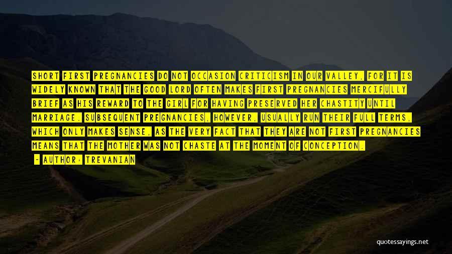 Trevanian Quotes 2051363