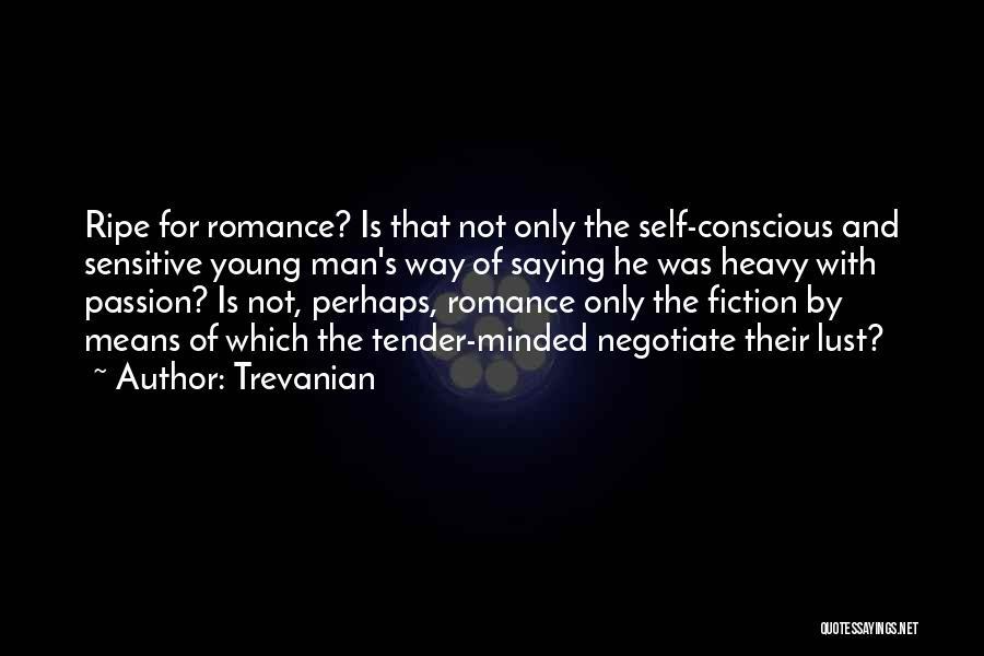 Trevanian Quotes 2071336