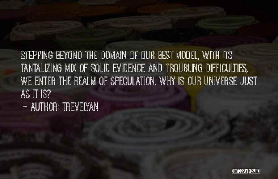 Trevelyan Quotes 1568421