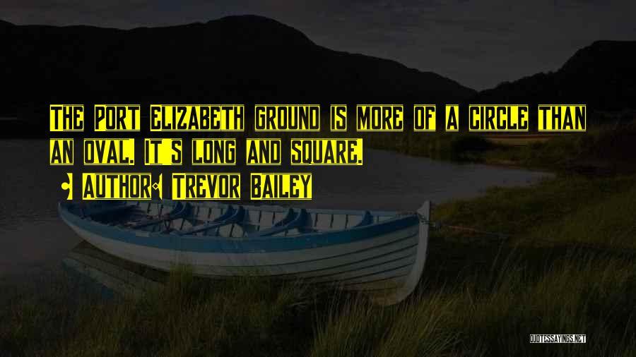 Trevor Bailey Quotes 1189383