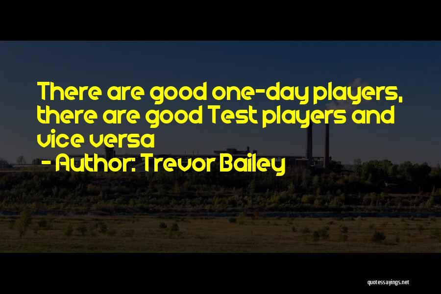 Trevor Bailey Quotes 156907