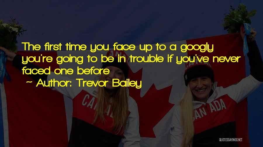 Trevor Bailey Quotes 1707627