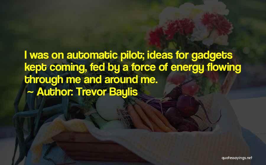 Trevor Baylis Quotes 1423694
