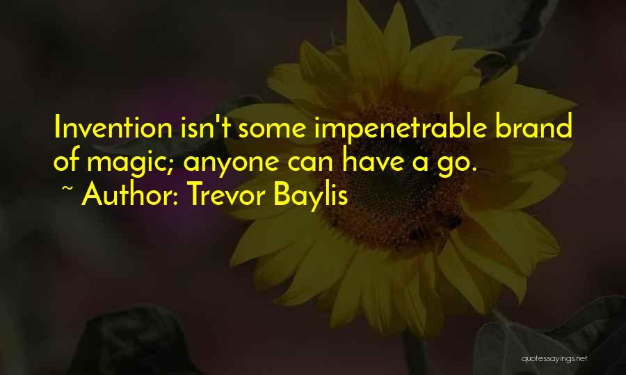Trevor Baylis Quotes 1635650