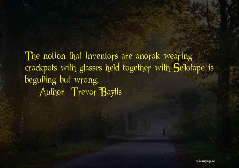 Trevor Baylis Quotes 1909692