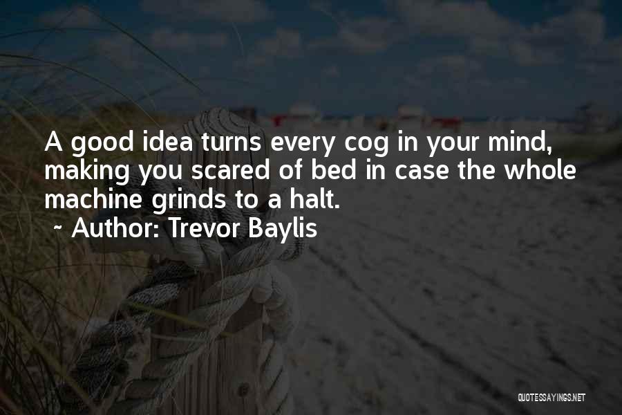 Trevor Baylis Quotes 518505