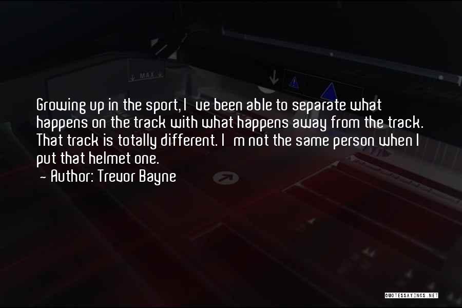 Trevor Bayne Quotes 1077720