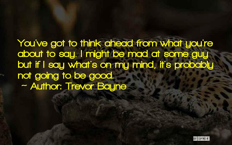 Trevor Bayne Quotes 664093