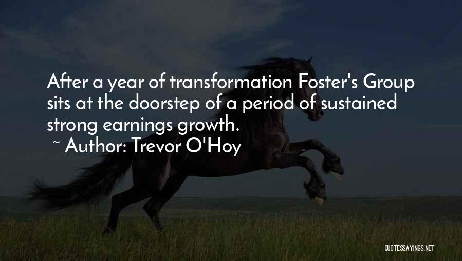 Trevor O'Hoy Quotes 1591726