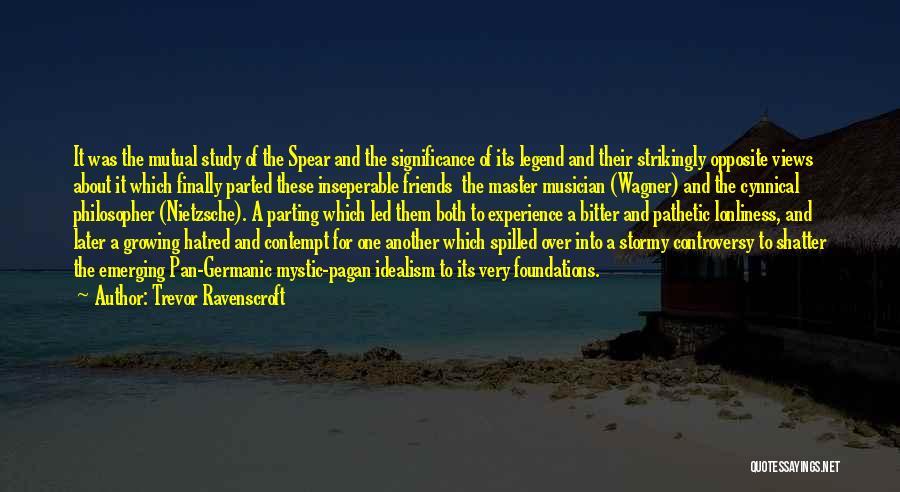 Trevor Ravenscroft Quotes 507052