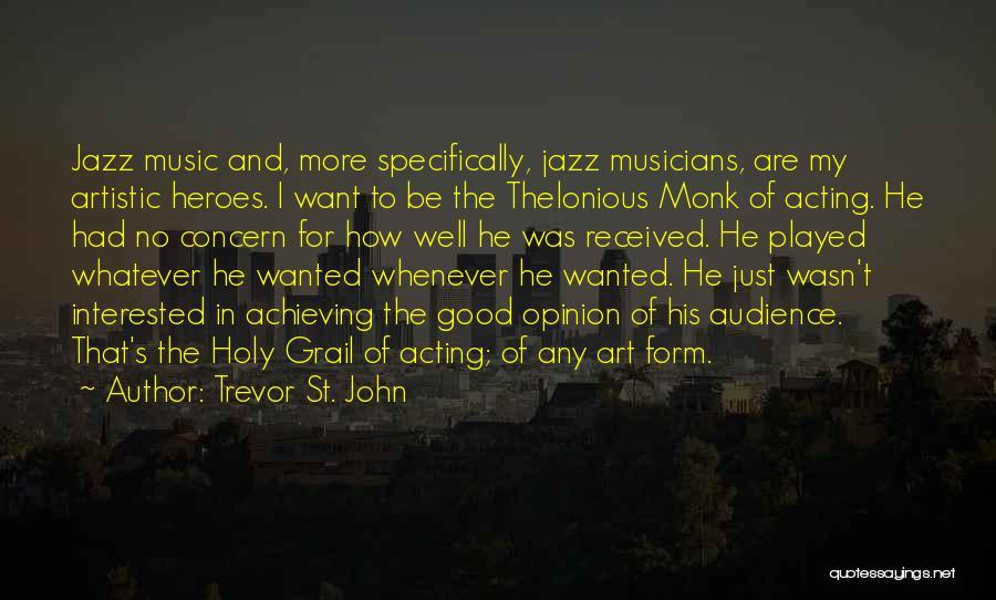 Trevor St. John Quotes 1878900