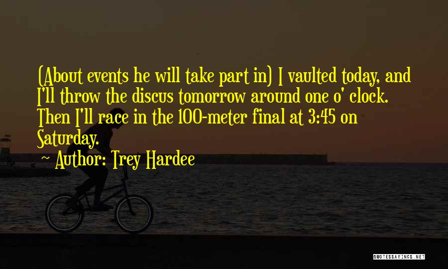 Trey Hardee Quotes 1728074