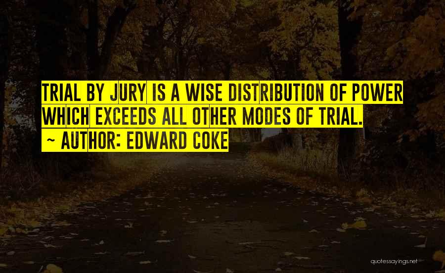 Trial By Jury Quotes By Edward Coke