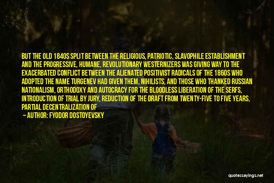 Trial By Jury Quotes By Fyodor Dostoyevsky