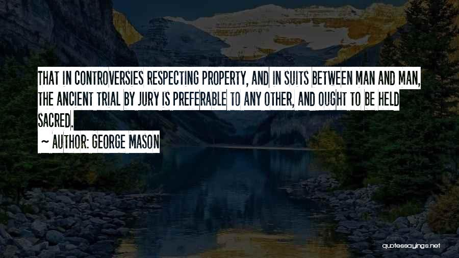 Trial By Jury Quotes By George Mason