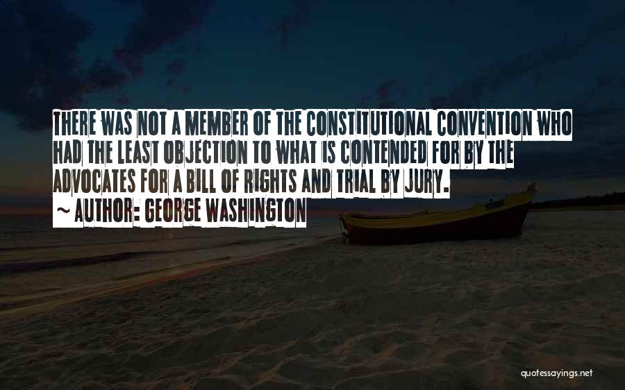 Trial By Jury Quotes By George Washington