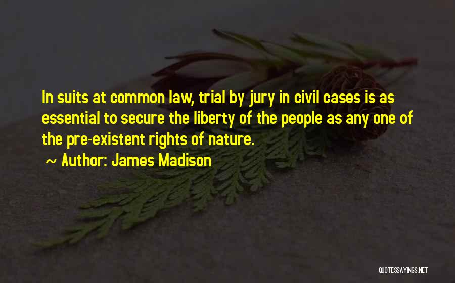 Trial By Jury Quotes By James Madison