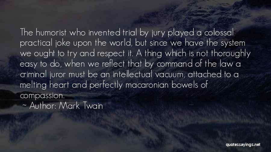 Trial By Jury Quotes By Mark Twain