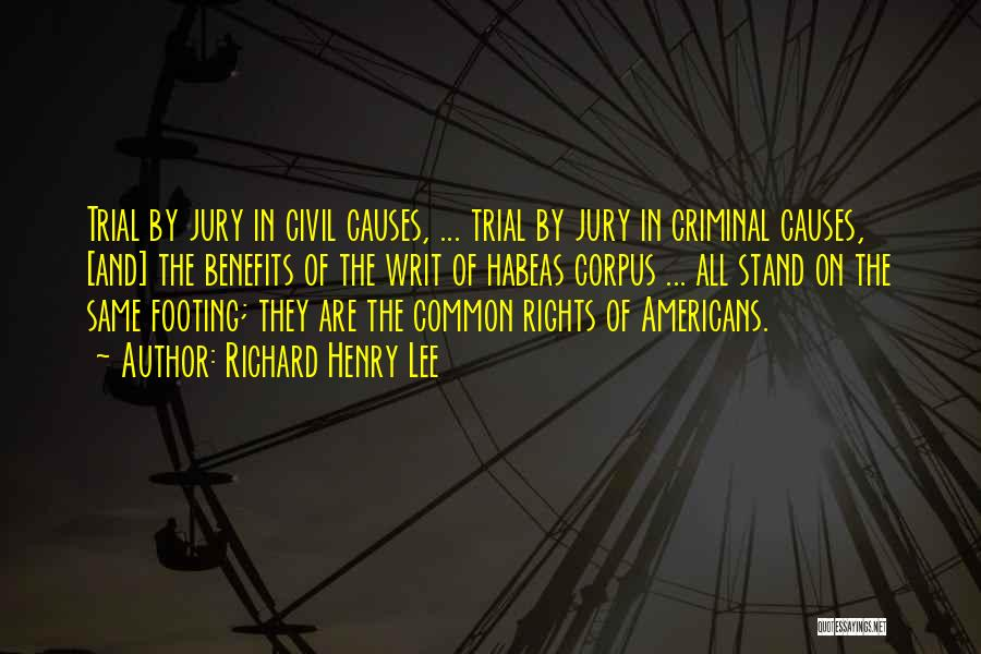 Trial By Jury Quotes By Richard Henry Lee