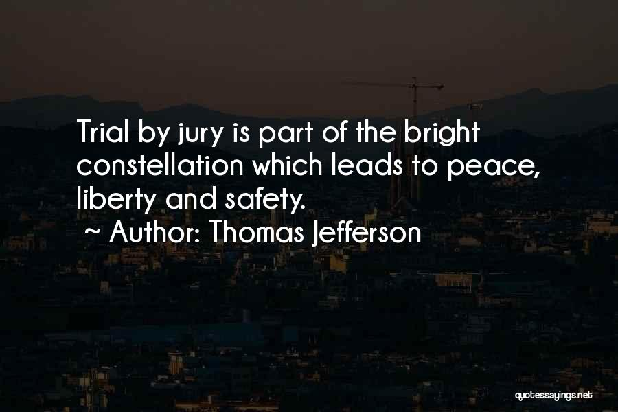 Trial By Jury Quotes By Thomas Jefferson