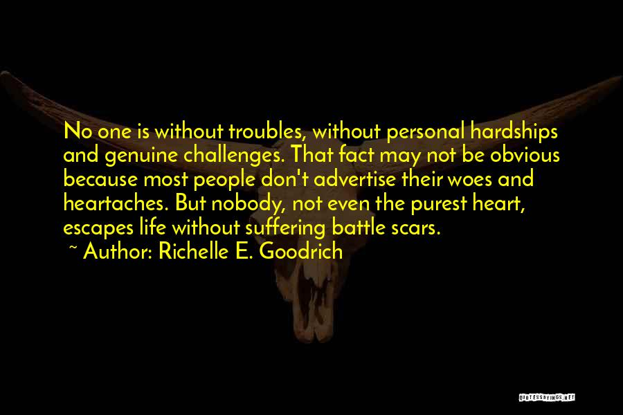 Trials And Challenges In Life Quotes By Richelle E. Goodrich