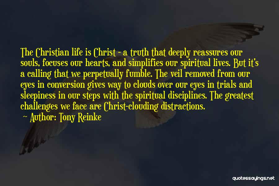 Trials And Challenges In Life Quotes By Tony Reinke