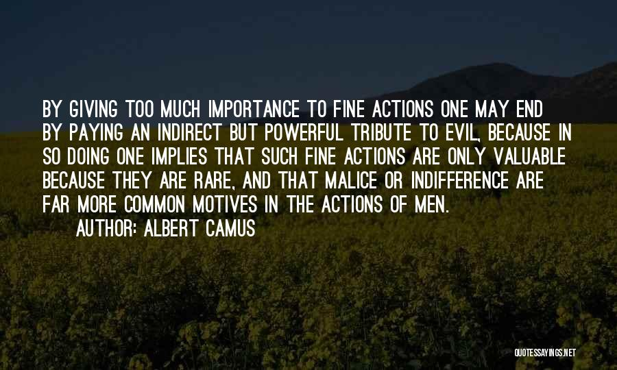 Tribute Quotes By Albert Camus