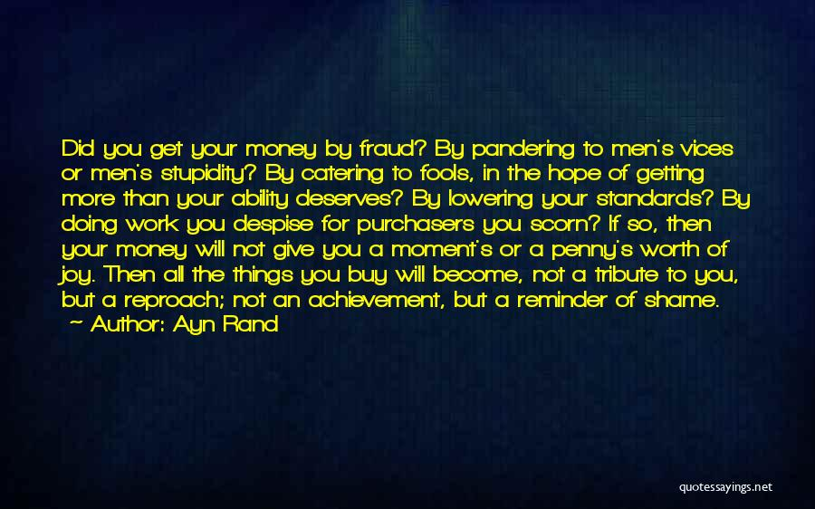 Tribute Quotes By Ayn Rand