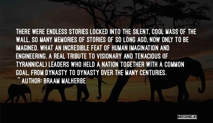 Tribute Quotes By Braam Malherbe