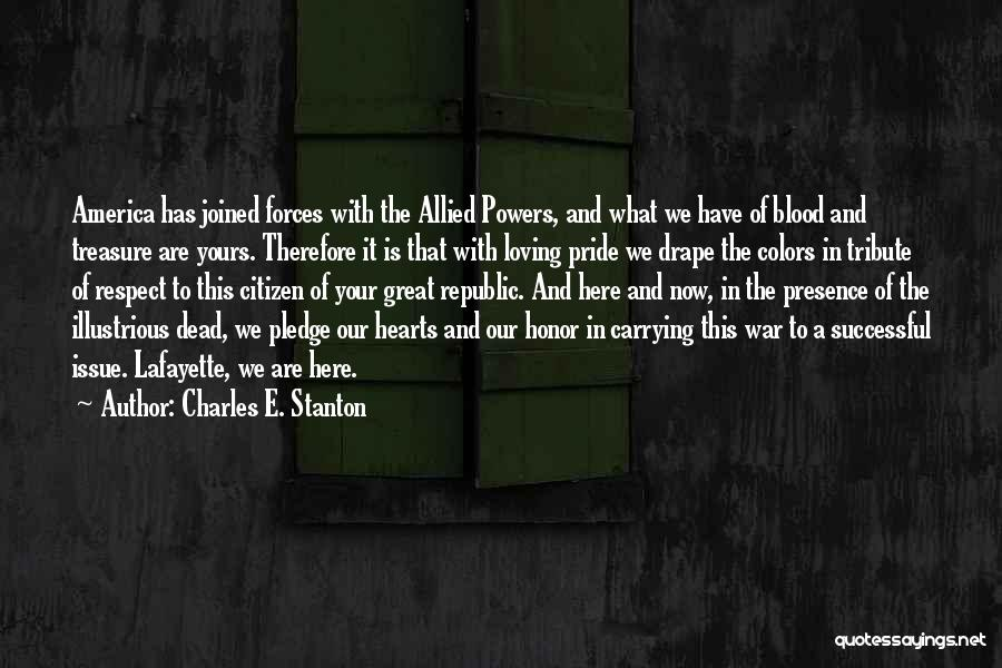 Tribute Quotes By Charles E. Stanton