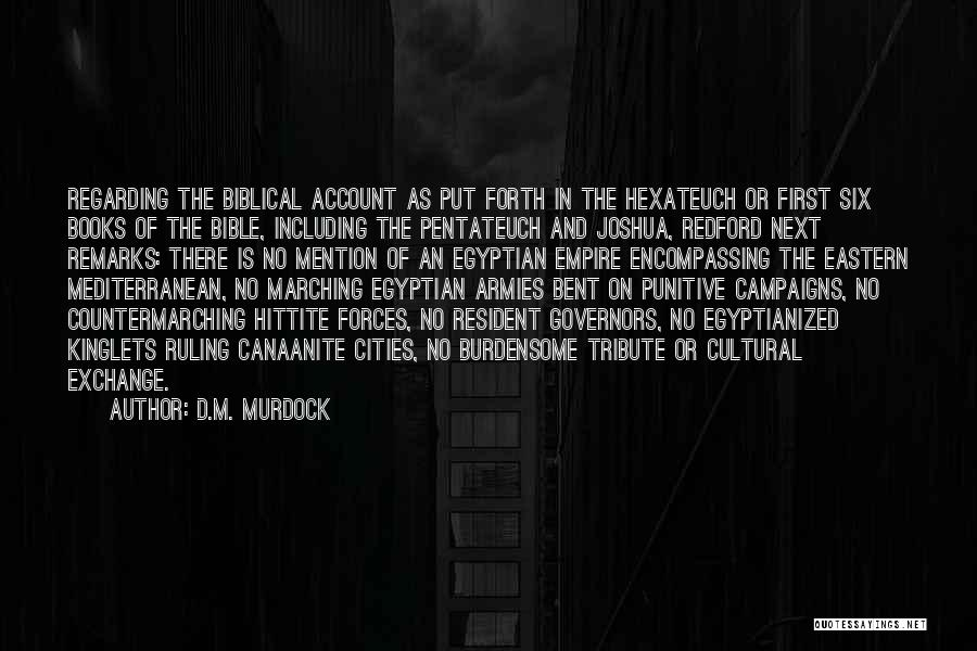 Tribute Quotes By D.M. Murdock