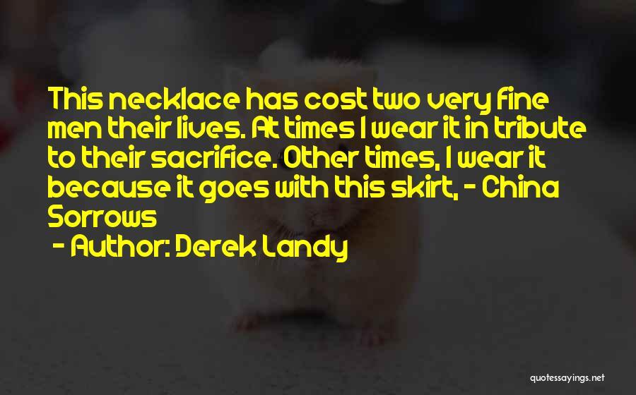 Tribute Quotes By Derek Landy