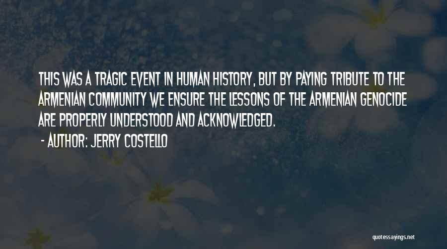 Tribute Quotes By Jerry Costello