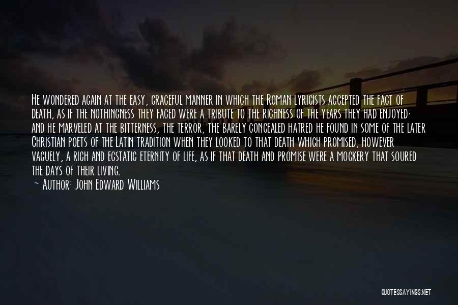 Tribute Quotes By John Edward Williams