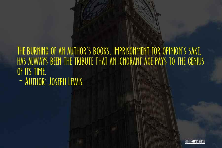Tribute Quotes By Joseph Lewis