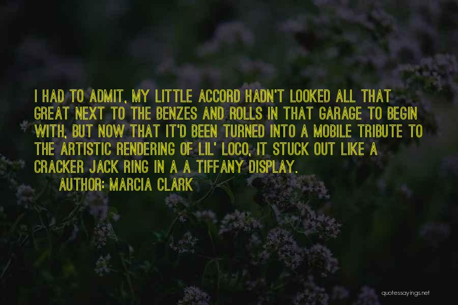 Tribute Quotes By Marcia Clark