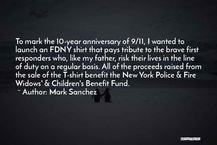 Tribute Quotes By Mark Sanchez