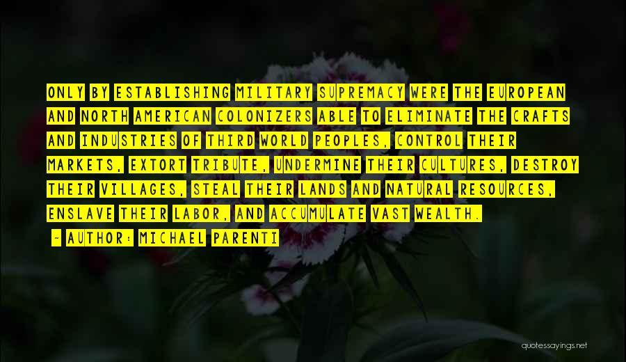 Tribute Quotes By Michael Parenti