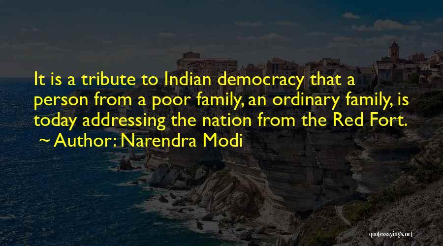 Tribute Quotes By Narendra Modi