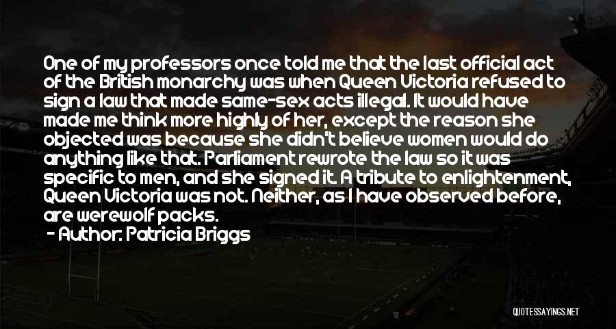 Tribute Quotes By Patricia Briggs