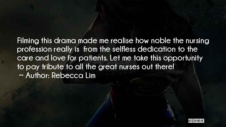 Tribute Quotes By Rebecca Lim